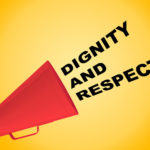 Customer Service Morale: Image is loudspeaker w/ words dignity & respect.