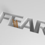 Leadership Insight Spot Fear: Image is the word fear with a ladder coming up through it.