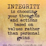 """Charismatic People Skills: Image is quote """"Integrity is choosing based on values not personal gain."""""""