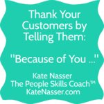 Thanking Customers: Image is a banner saying because of you