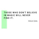 Transcendent Collaboration: Image is Roald Dahl quote